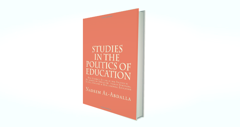 Studies In The Politics Of Education: Five Academic Studies In The Politics & Philosophy Of Education