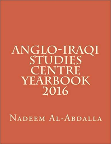 Anglo-Iraqi Studies Centre 2016 Yearbook