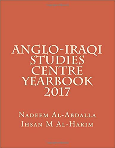 Anglo-Iraqi Studies Centre 2017 Yearbook