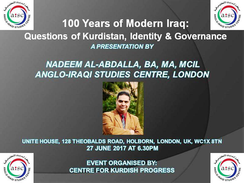 "OUR NEXT CULTURAL EVENT:  ""QUESTIONS OF KURDISTAN, IDENTITY & GOVERNANCE"" – 27 JUNE 2017 (OUTREACH EVENT, LONDON)"